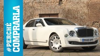 Bentley Mulsanne (Speed) | Perché comprarla... e perché no