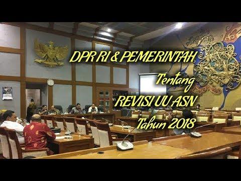 INFO HONORER..!! Akhirnya Revisi UU ASN dibahas Oleh DPR RI & Pemerintah (MenPAN-RB) Th 2018