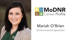 MoDNR Career Profile - Mariah O'Brien