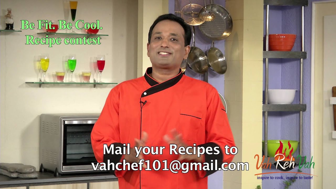 Recipe Contest - Be fit Be Cool AAPI VahRehVah
