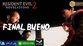 Resident Evil Revelations 2 FINAL BUENO Gameplay Español - Episodio 4 Completo Metamorfosis PC/PS4