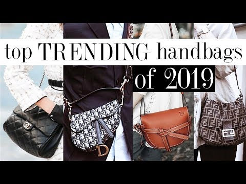 TOP TRENDING HANDBAGS OF 2019! *designer bags worth considering*
