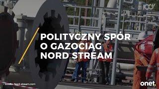 Polityczny spór o gazociąg Nord Stream II