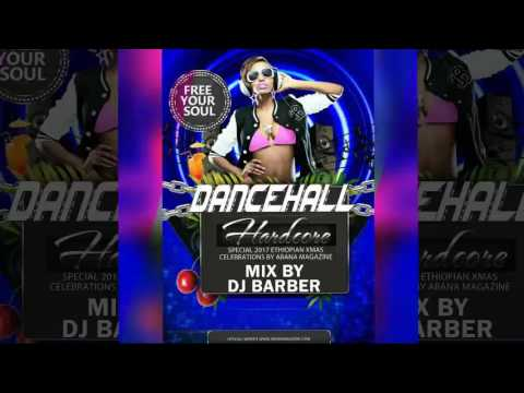 DJ Barber - Abana Magazine Hardcore Mixtape Special Ethiopian Christmas 2017
