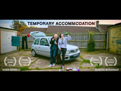 Temporary Accommodation (Award Winning Short Film)