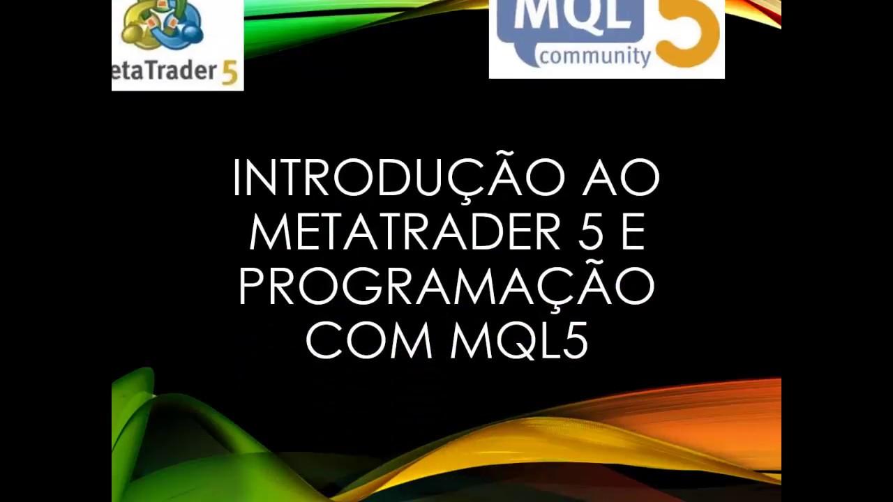 LIVRO: Introdução ao MetaTrader 5 e programação com MQL5