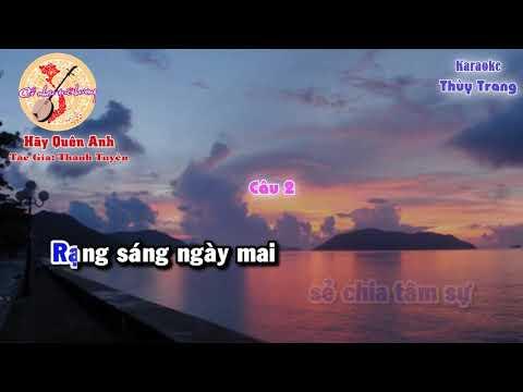 Karaoke vọng cổ - Hãy Quên Anh ( song ca)