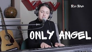 Only Angel - cover by Nika Nova (instagram version)