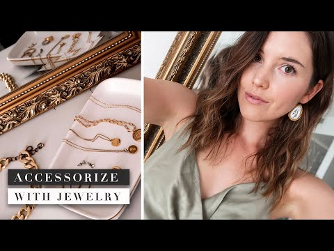 How to Use Jewelry to Accessorize Your Outfits & Jewelry Essentials to Have | by Erin Elizabeth