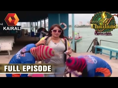 Flavours Of Thailand: Pattaya Beach Area, Thailand | 13th June 2016 | Full Episode
