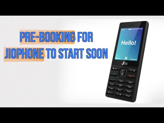 Jio Phone Pre Booking Starts From August 24
