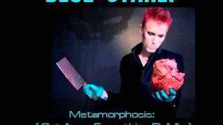 Blue Stahli - Metamorphosis (Cut Away Everything ReMix by TweakerRay)