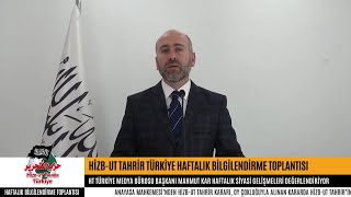 [06 Kasım 2018] Hizb-ut Tahrir Türkiye Haftalık Bilgilendirme Toplantısı
