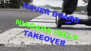IO HAWK/Hover Board Niagara Falls Takeover (2 wheel self balancing board)