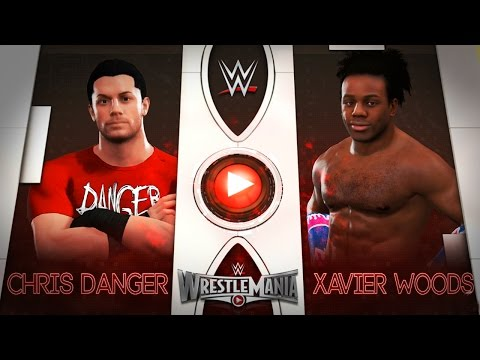 WWE 2K17 - CHRIS DANGER vs XAVIER WOODS!! (ft. Austin Creed)