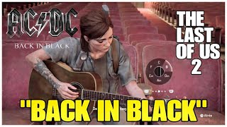 """THE LAST OF US part 2 - """"BACK IN BLACK"""" - AC/DC 