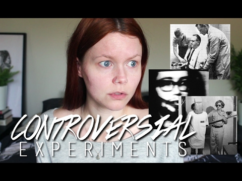 CONTROVERSIAL PSYCHOLOGY EXPERIMENTS