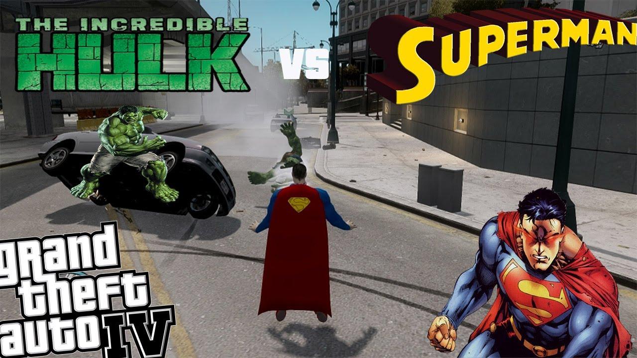 GTA IV Superman Mod + Hulk Mod - Epic Battle Superman vs Hulk ...