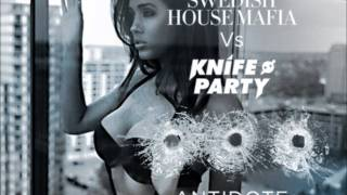 Swedish House Mafia Vs Knife Party - Antidote (Vocal Version)