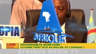 LIGNE ROUGE DU 07 09 2018: LA CHINE TIENT TETE AU DOLLAR.ET L'AFRIQUE ?