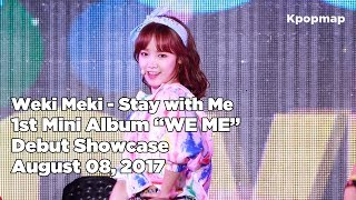 "Video 170808 Weki Meki (위키미키) ""WE ME"" Debut Stage - Stay with Me download MP3, 3GP, MP4, WEBM, AVI, FLV Oktober 2017"