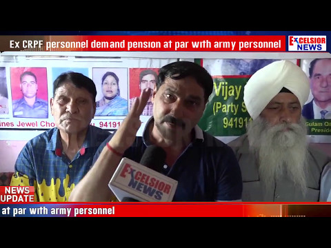 Ex CRPF personnel demand pension at par with army personnel