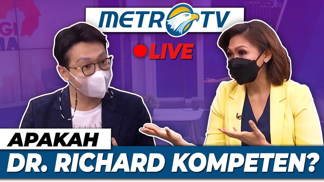 LIVE!!! Metro TV! APAKAH DOKTER RICHARD KOMPETEN?