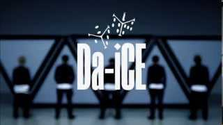 Da-iCE - 1st single「SHOUT IT OUT」Music Video