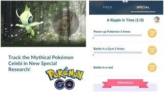 Pokemon Go Celebi Special Research A Ripple in Time (1/8) + (2/8) Celebi Quest Pokemon GO Guide