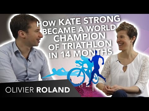 🏃♀️ How Kate Strong became a world champion of triathlon in 14 MONTHS