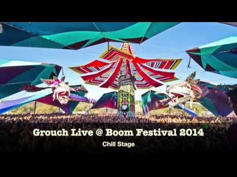 Grouch in Dub - Live @ Boom Festival 2014 - Chill Stage (HQ)