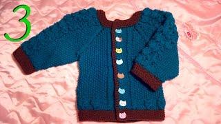 Вязание спицами детской кофточки на 1 год 3 мес. часть 3