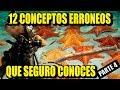 TOP 12 MITOS QUE NO DEBERIAS CREER parte 4 | Los 12 Mas