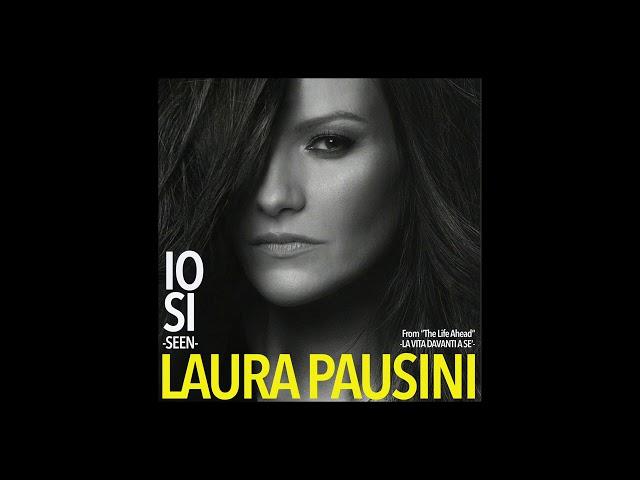 Laura Pausini - Io sì (Seen) (Official Visual Art Video)