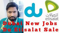 Dubai New Job | DU Etisalat Sales
