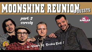 moonshine reunion & guests ••• 15 years of rock'n'roll (vervolg)