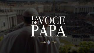 La Voce del Papa - La vergine Maria e Papa Francesco -