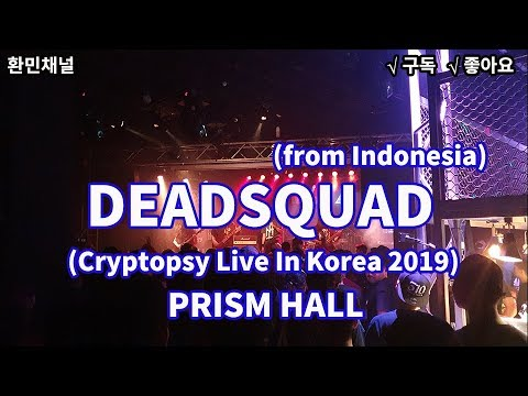 (Death metal) DEADSQUAD(from Indonesia)_Live In Korea 2019