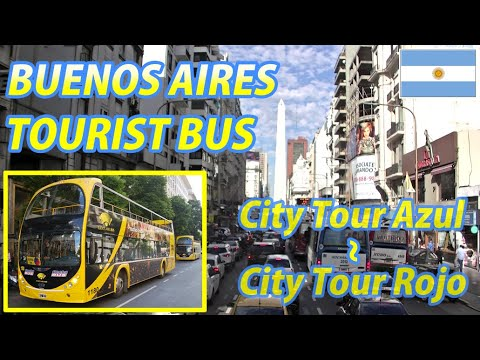 BUENOS AIRES TOURIST BUS (City Tour Azul → City Tour Rojo), Argentina