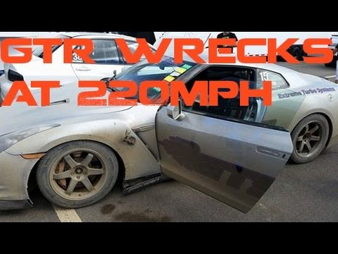 Extreme Turbo Systems GT-R wrecks at 220mph!