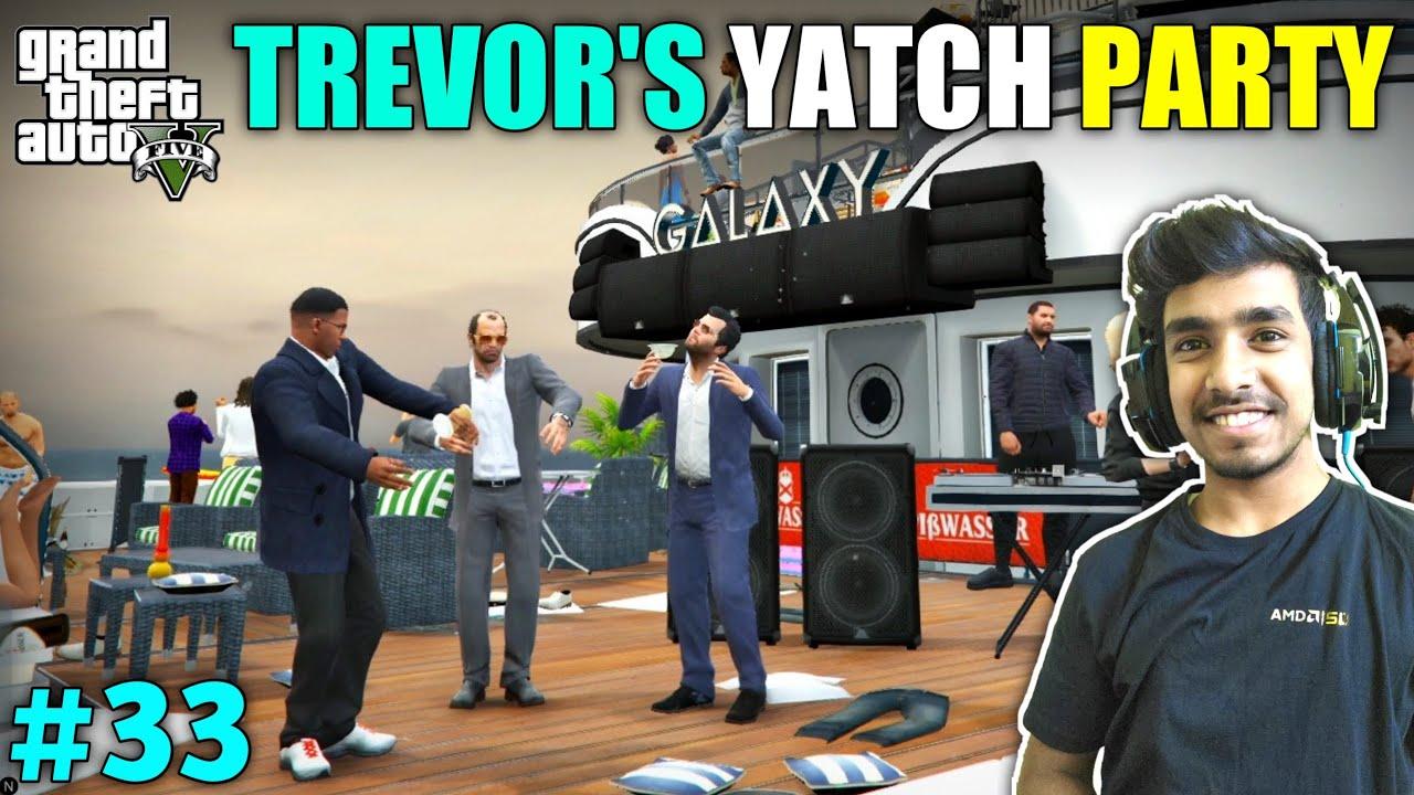 HOUSE CELEBRATION YATCH PARTY BY TREVOR | GTA V GAMEPLAY #33