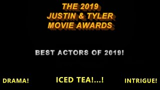 Best Actors of 2019   The 2019 Justin & Tyler Movie Awards