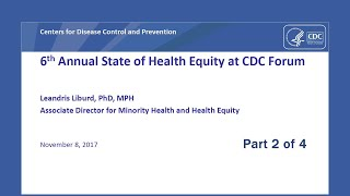 2017 State of Health Equity at CDC Forum Part 2