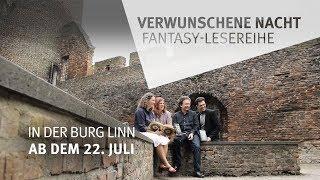 """Neue Literaturreihe: """"Verwunschene Nacht ..."""" auf Burg Linn (vor 3 Tagen)"""