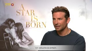 "Bradley Cooper über ""A Star Is Born"""