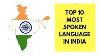 Top 10 Most Spoken Languages in India