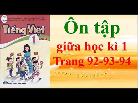 Sách cánh diều Tiếng Việt lớp 1 Ôn tập giữa học kì 1 Trang 92-93-94