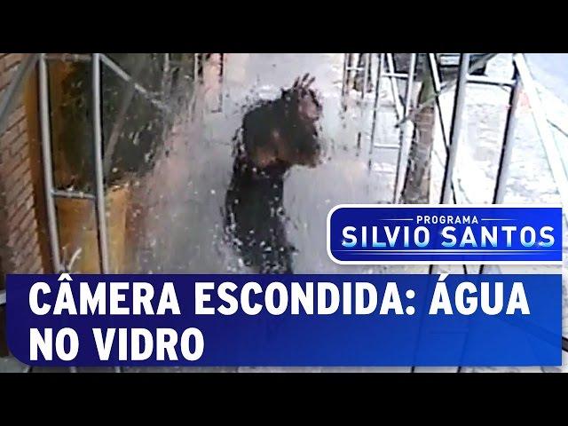 Câmera Escondida: Água no Vidro