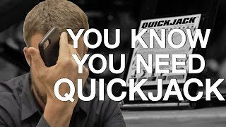 If You Can Relate, You Really Need QuickJack