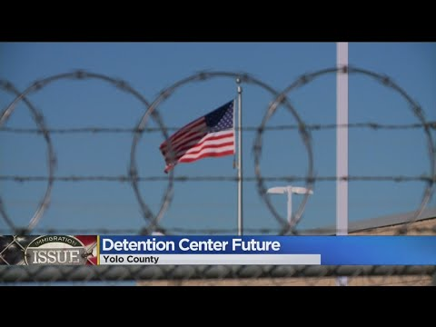 Yolo County Youth Immigration Detention Facility In Spotlight